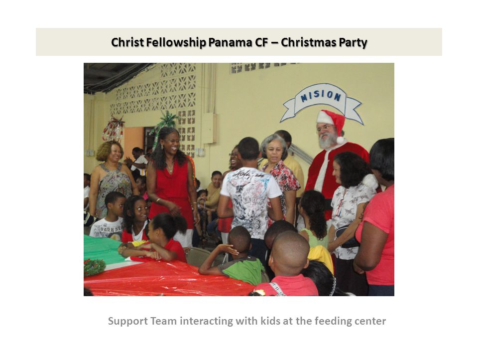 Christ Fellowship Panama CF – Christmas Party Min. Serena Introducing kids to USA Support Team