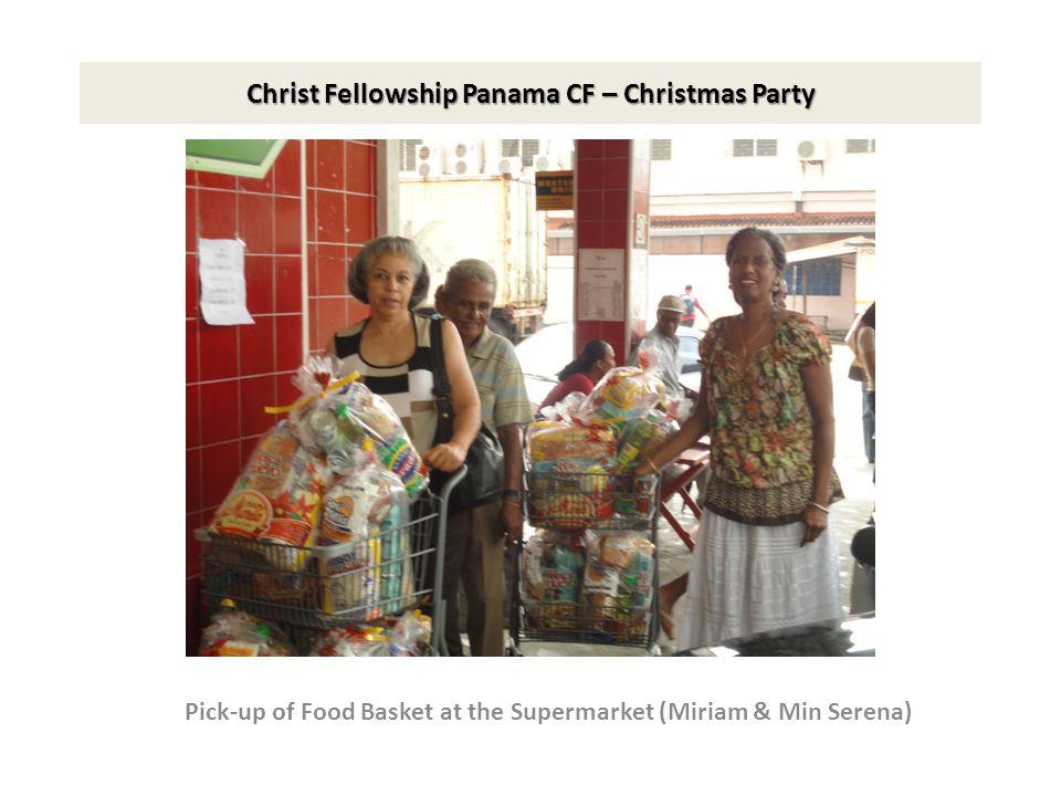 Christ Fellowship Panama CF – Christmas Party Pick-up of Food Basket at the Supermarket (Miriam & Min Serena)