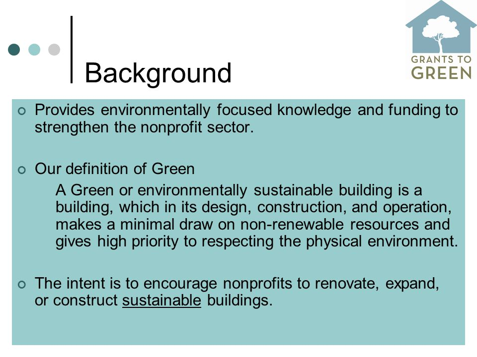 Background Provides environmentally focused knowledge and funding to strengthen the nonprofit sector.