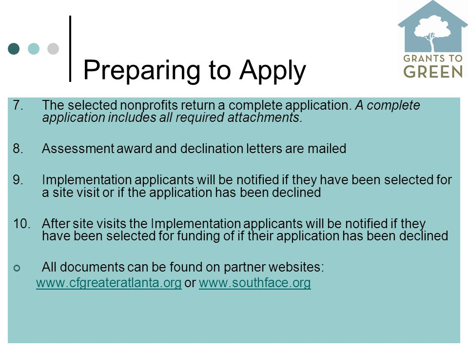 Preparing to Apply 7.The selected nonprofits return a complete application.