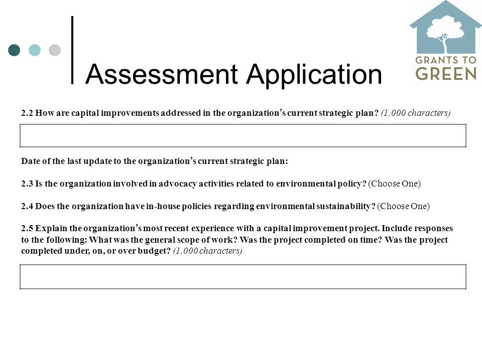 Assessment Application 2.2 How are capital improvements addressed in the organization ' s current strategic plan.
