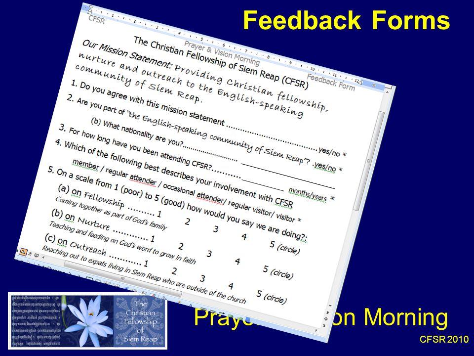 CFSR 2010 Feedback Forms Prayer & Vision Morning