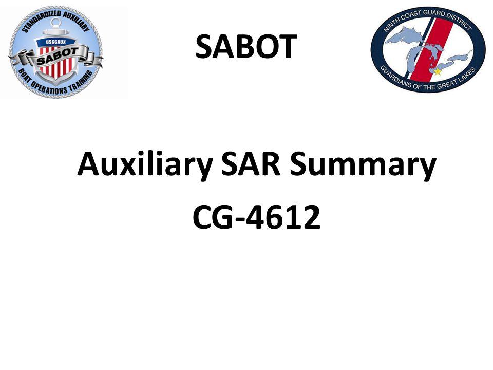 SABOT Auxiliary SAR Summary CG-4612
