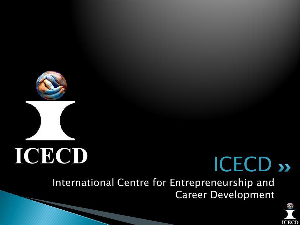 International Centre for Entrepreneurship and Career Development ICECD