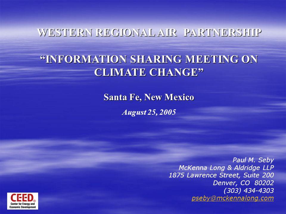 Paul M. Seby McKenna Long & Aldridge LLP 1875 Lawrence Street, Suite 200 Denver, CO 80202 (303) 434-4303 pseby@mckennalong.com WESTERN REGIONAL AIR PA
