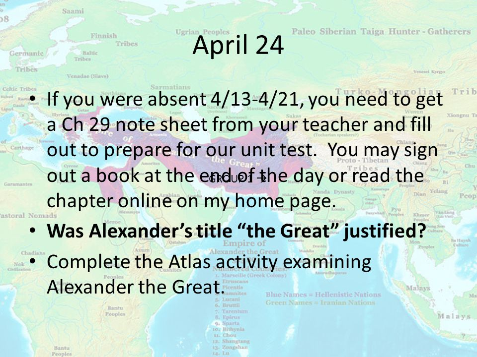 April 24 If you were absent 4/13-4/21, you need to get a Ch 29 note sheet from your teacher and fill out to prepare for our unit test.