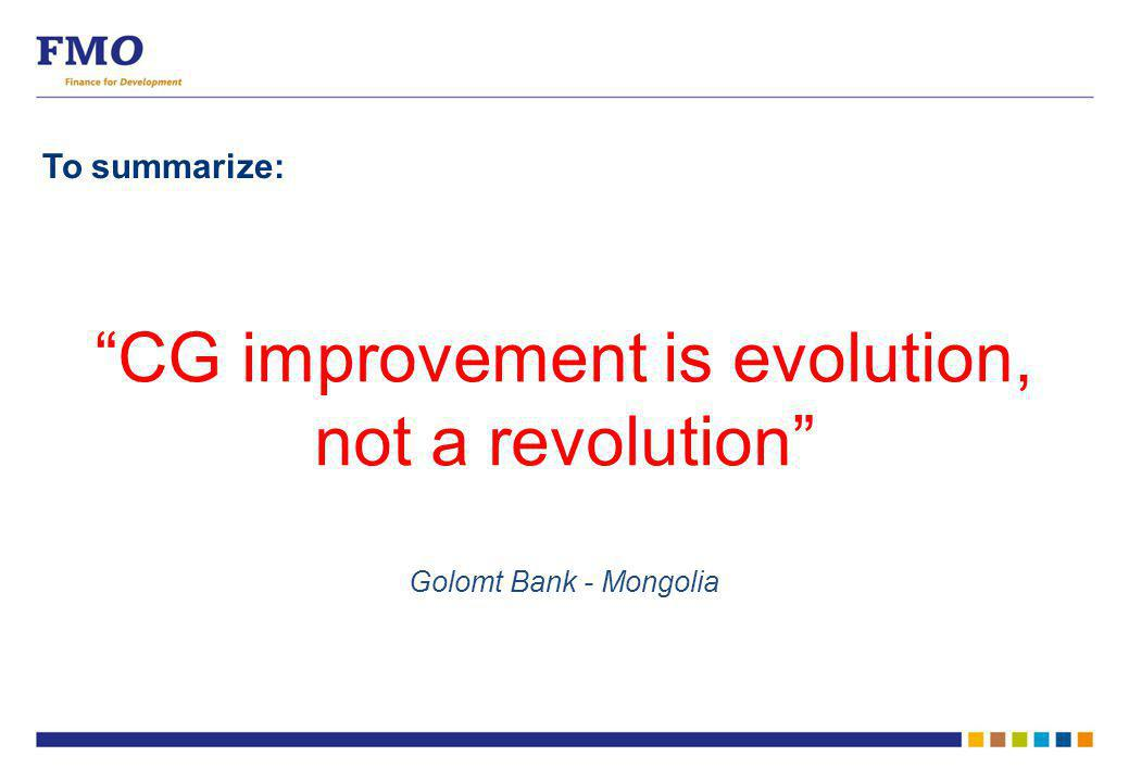 "To summarize: ""CG improvement is evolution, not a revolution"" Golomt Bank - Mongolia"
