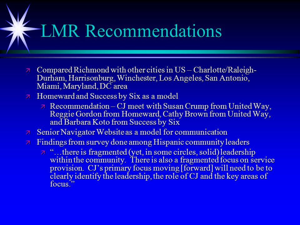 LMR Recommendations, cont.