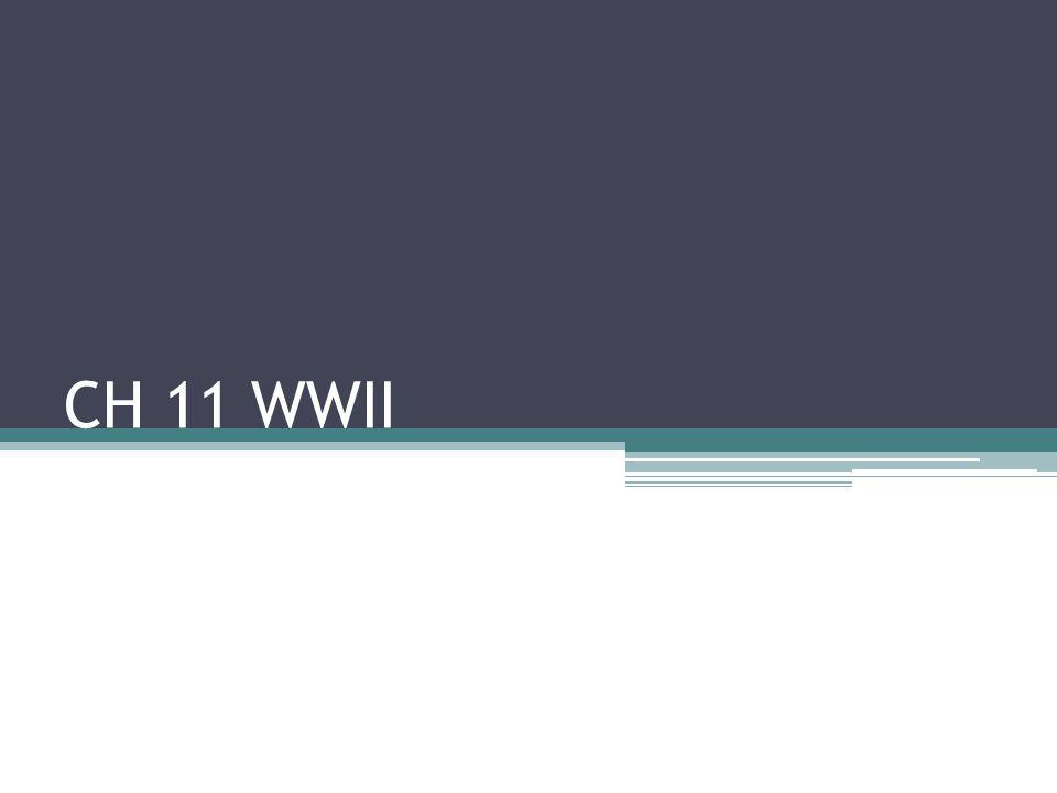 CH 11 WWII