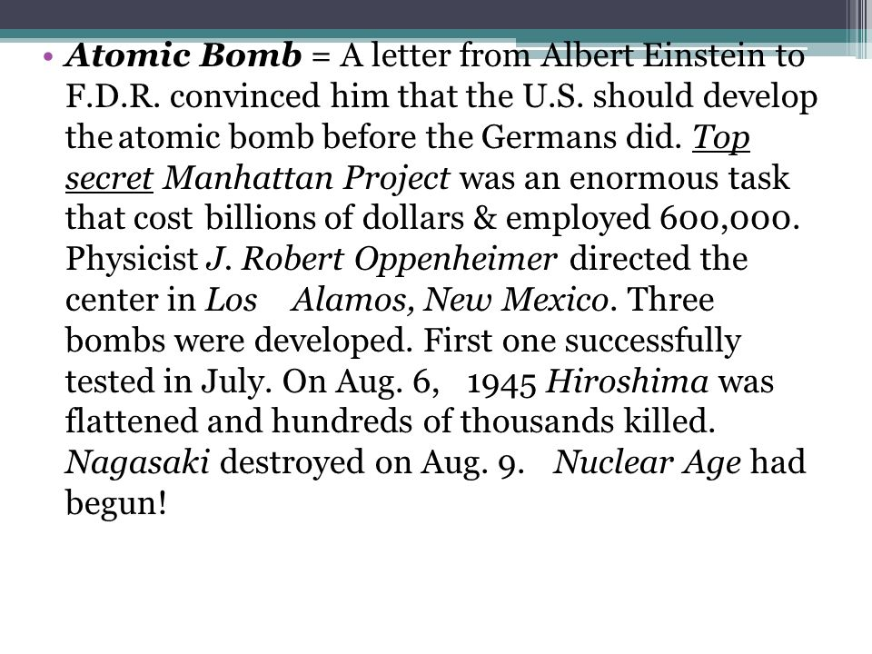 Atomic Bomb = A letter from Albert Einstein to F.D.R.