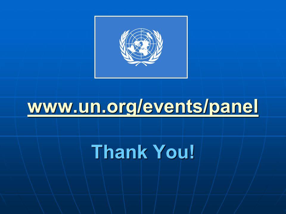 www.un.org/events/panel www.un.org/events/panel Thank You! www.un.org/events/panel
