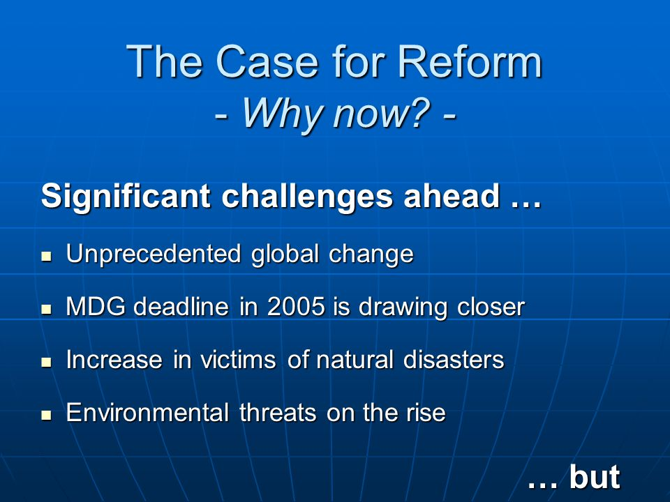 The Case for Reform - Why now.