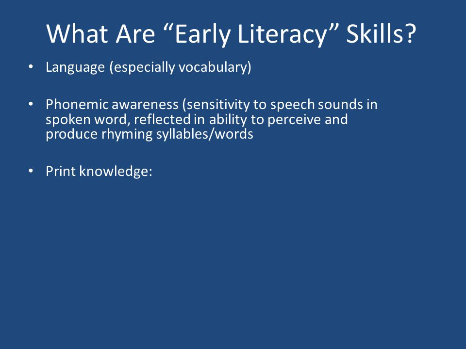 What Are Early Literacy Skills.