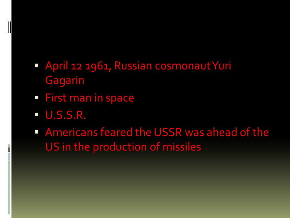  April 12 1961, Russian cosmonaut Yuri Gagarin  First man in space  U.S.S.R.