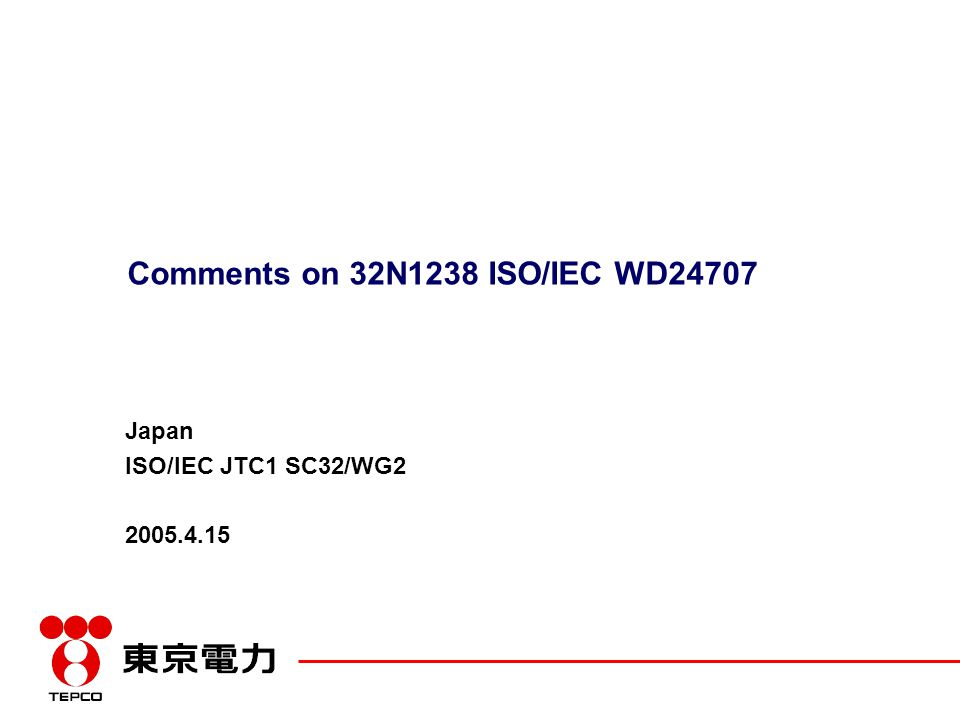 Comments on 32N1238 ISO/IEC WD24707 Japan ISO/IEC JTC1 SC32/WG2 2005.4.15