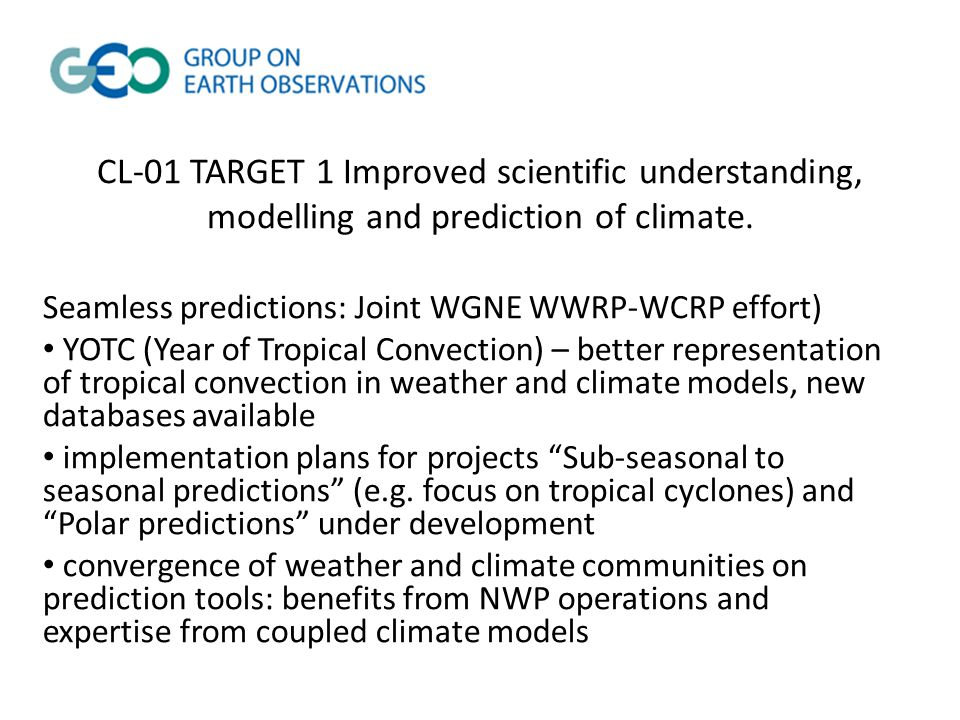 CL-01 TARGET 1 Improved scientific understanding, modelling and prediction of climate.