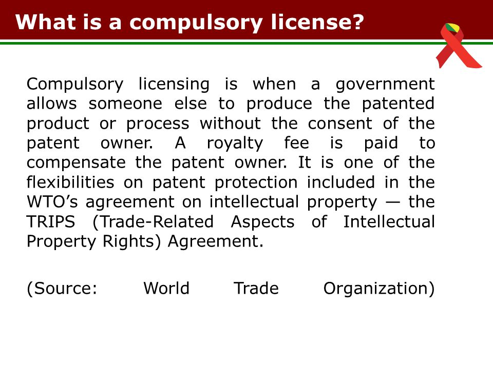 What is a compulsory license.