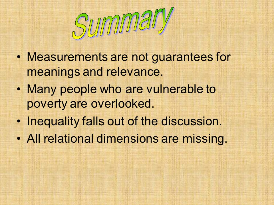 Measurements are not guarantees for meanings and relevance.