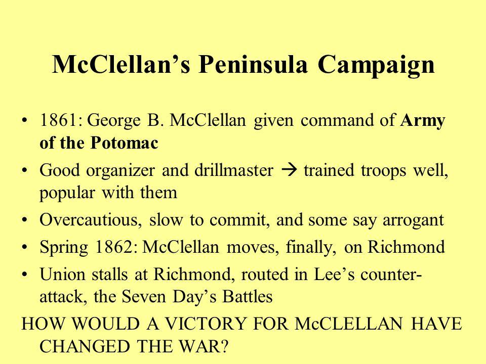 McClellan's Peninsula Campaign 1861: George B.
