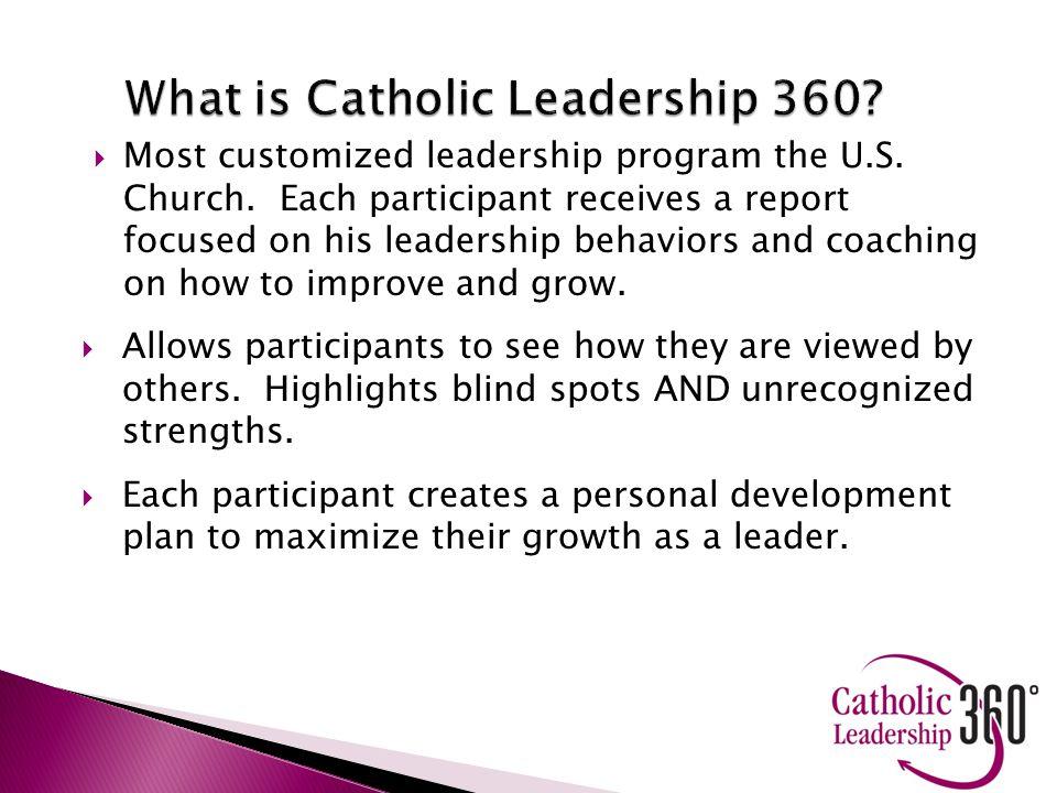  Most customized leadership program the U.S. Church.