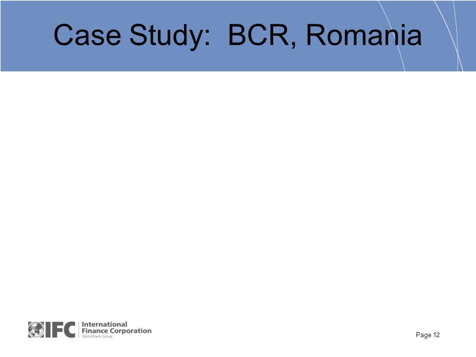 Page 12 Case Study: BCR, Romania
