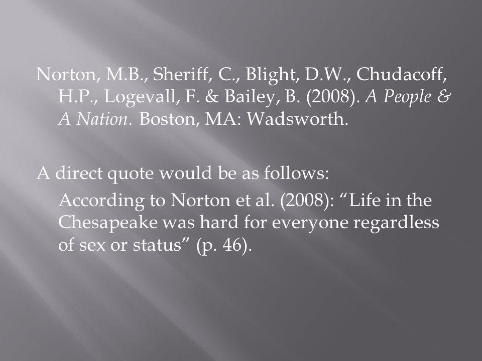 Norton, M.B., Sheriff, C., Blight, D.W., Chudacoff, H.P., Logevall, F.