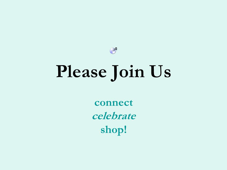 Please Join Us connect celebrate shop!