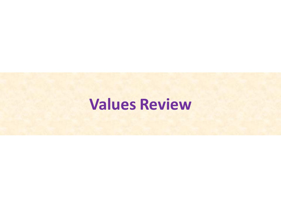 Values Review