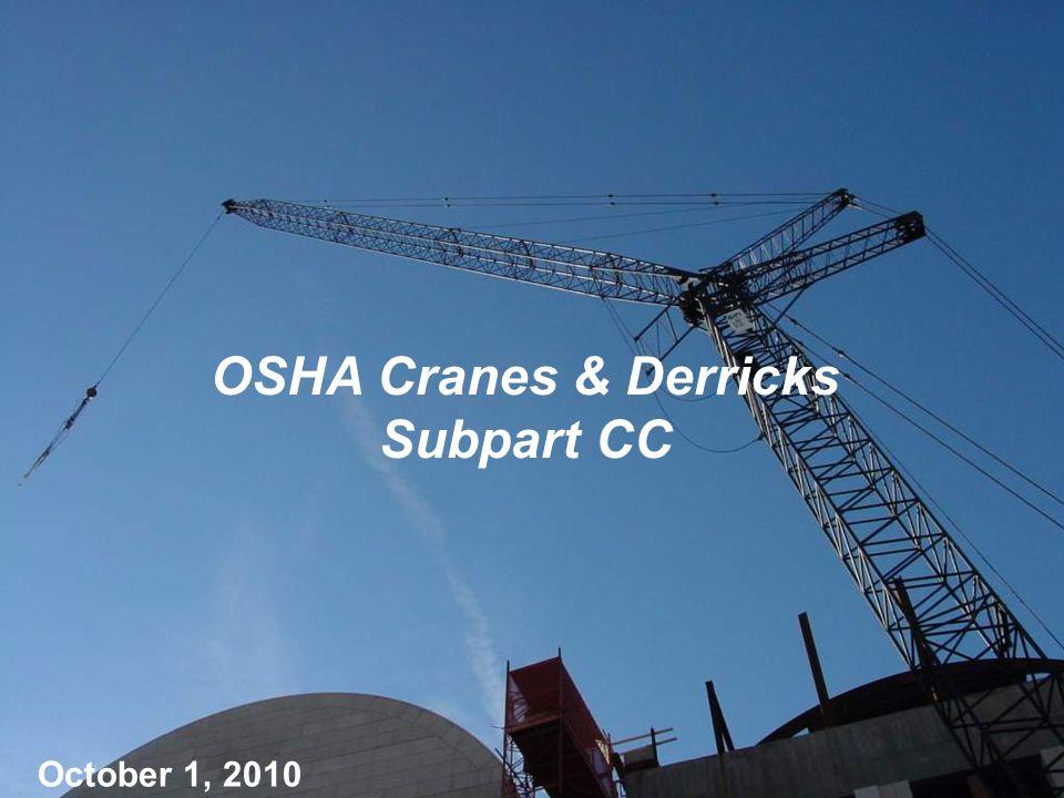 Presenter Name Presenter Title Event Name Presentation Title October 1, 2010 OSHA Cranes & Derricks Subpart CC