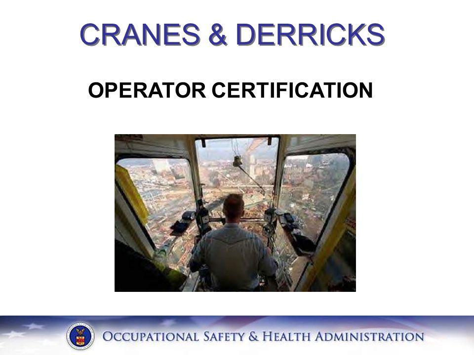 OPERATOR CERTIFICATION CRANES & DERRICKS