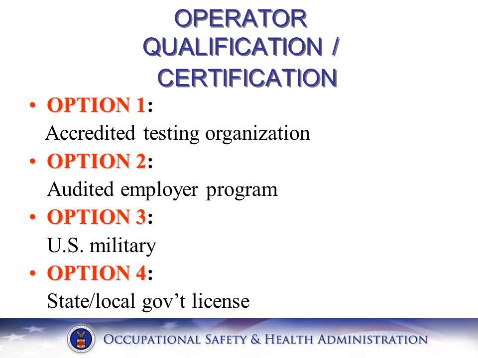 OPTION 1OPTION 1: Accredited testing organization OPTION 2OPTION 2: Audited employer program OPTION 3OPTION 3: U.S. military OPTION 4OPTION 4: State/l