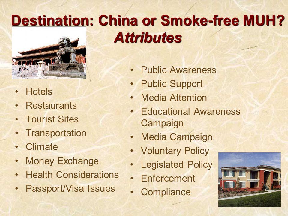 Destination: China or Smoke-free MUH.