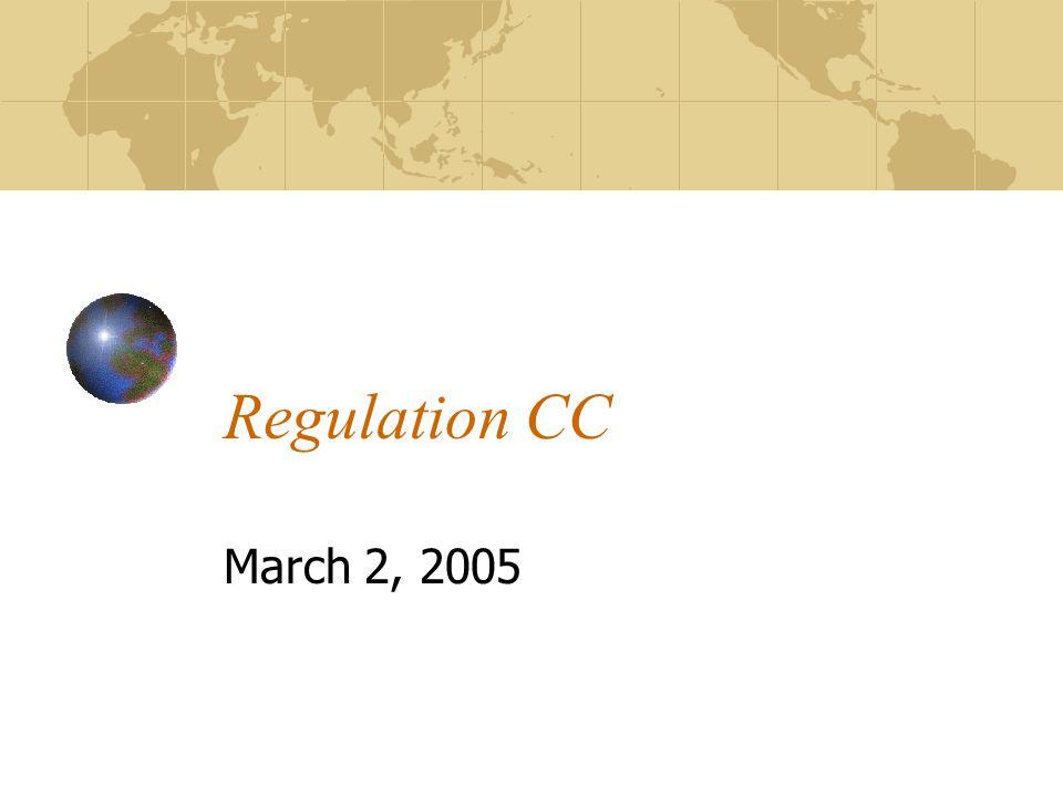 Regulation CC March 2, 2005