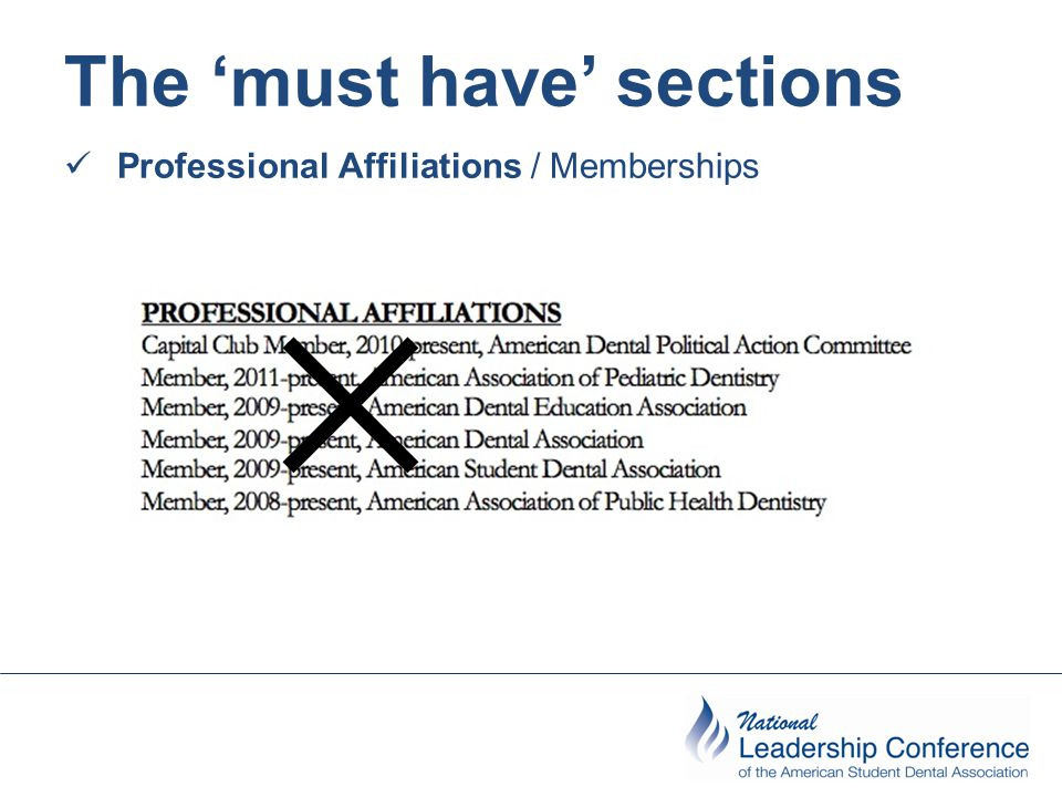 The 'must have' sections Professional Affiliations / Memberships ✕