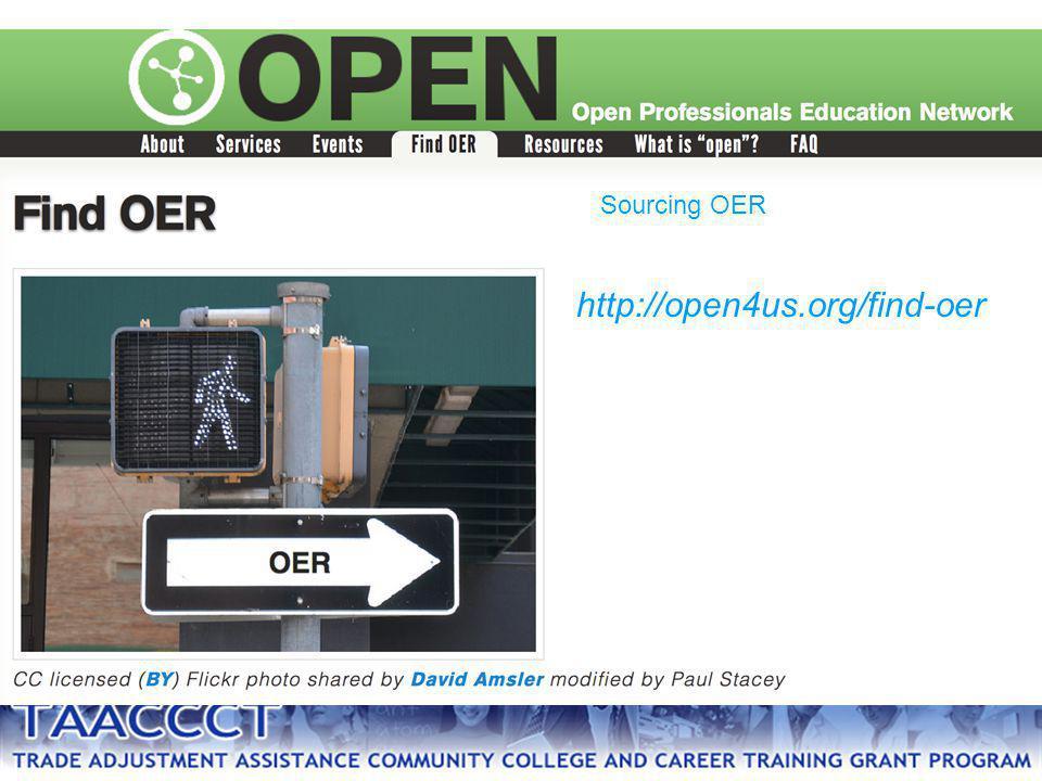 http://open4us.org/find-oer Sourcing OER