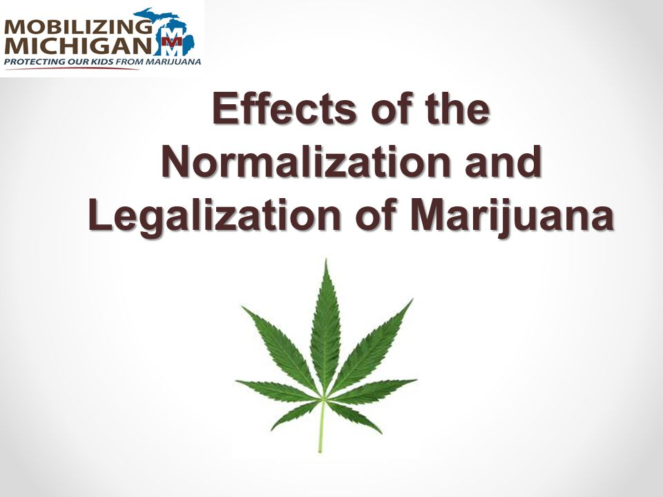 Effects of the Normalization and Legalization of Marijuana