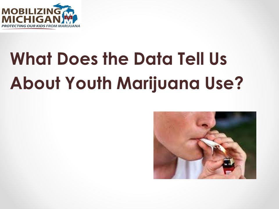 What Does the Data Tell Us About Youth Marijuana Use