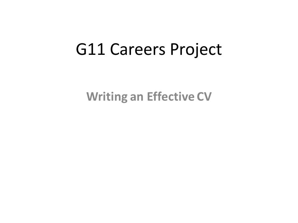 g careers project writing an effective cv contact details  1 g11 careers project writing an effective cv