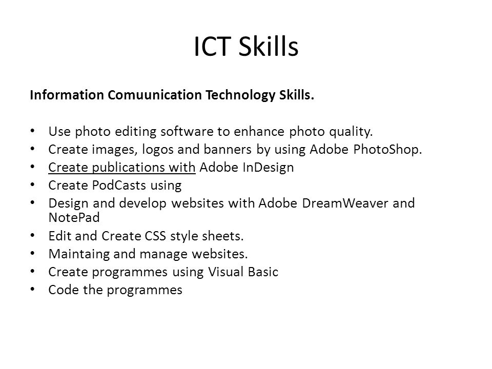 ICT Skills Information Comuunication Technology Skills.