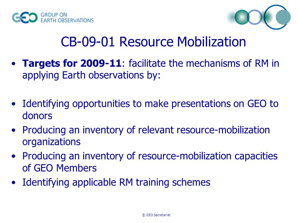 © GEO Secretariat CB-09-01 Resource Mobilization Supported by Joint UIC-CBC call for proposals