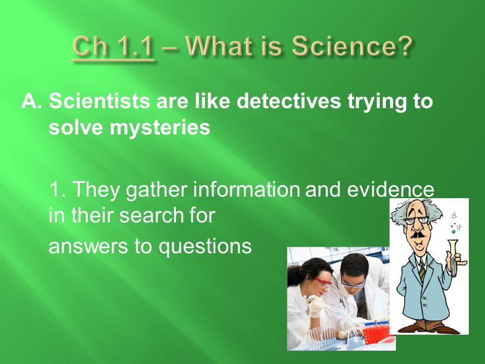 C.Tools for Identifying Organisms 1.