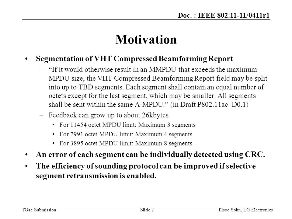 "Doc. : IEEE 802.11-11/0411r1 TGac Submission Segmentation of VHT Compressed Beamforming Report –""If it would otherwise result in an MMPDU that exceeds"