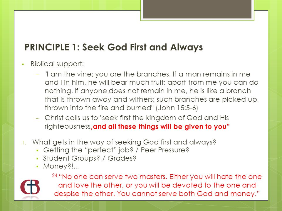  Biblical support:  I am the vine; you are the branches.