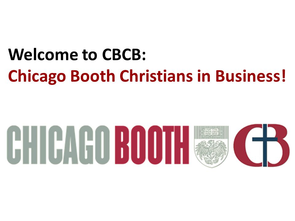 Welcome to CBCB: Chicago Booth Christians in Business!