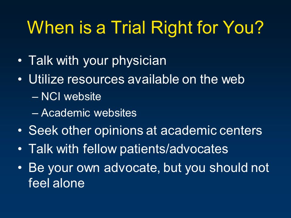 When is a Trial Right for You.