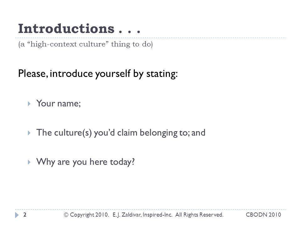 Introductions...CBODN 2010© Copyright 2010. E. J.