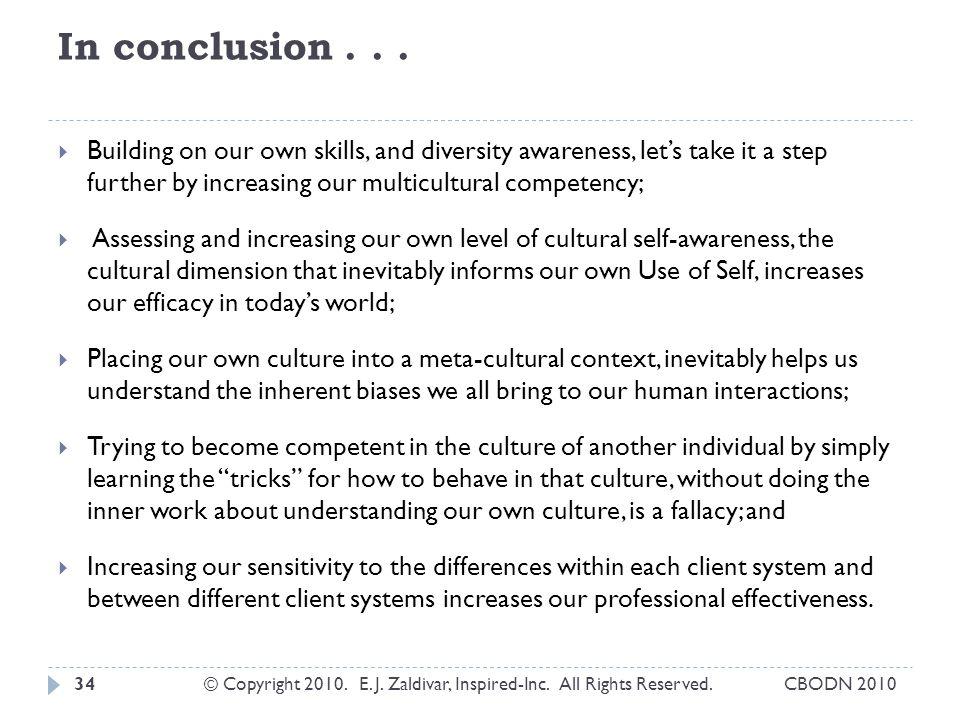 In conclusion...CBODN 2010© Copyright 2010. E. J.