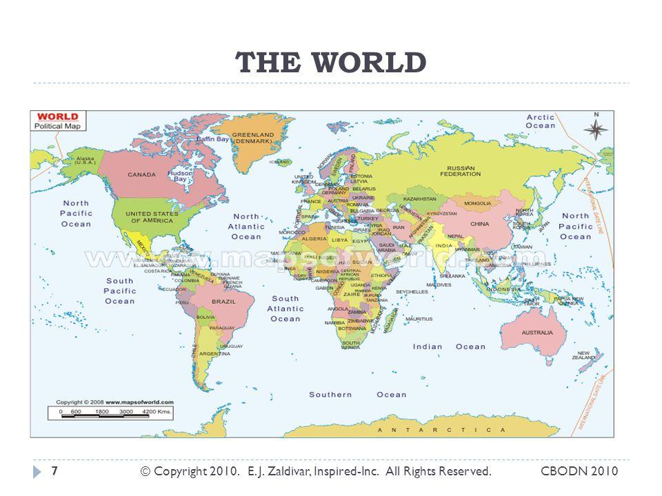 THE WORLD © Copyright 2010. E. J. Zaldivar, Inspired-Inc. All Rights Reserved.7CBODN 2010