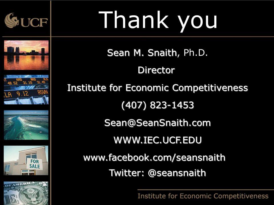 Sean M. Snaith Sean M. Snaith, Ph.D.Director Institute for Economic Competitiveness (407) 823-1453 Sean@SeanSnaith.comWWW.IEC.UCF.EDUwww.facebook.com/