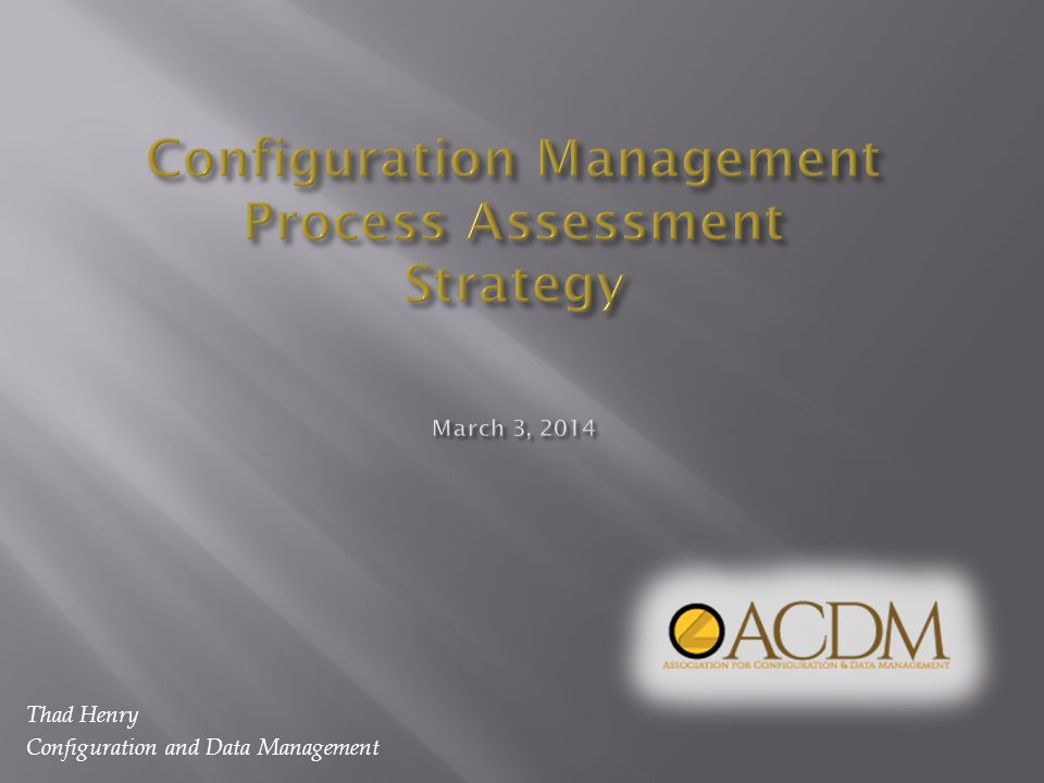 Thad Henry Configuration and Data Management